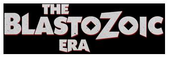 The Blastozoic Era